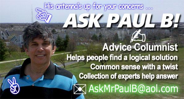 Ask Paul B! Advice Columnist