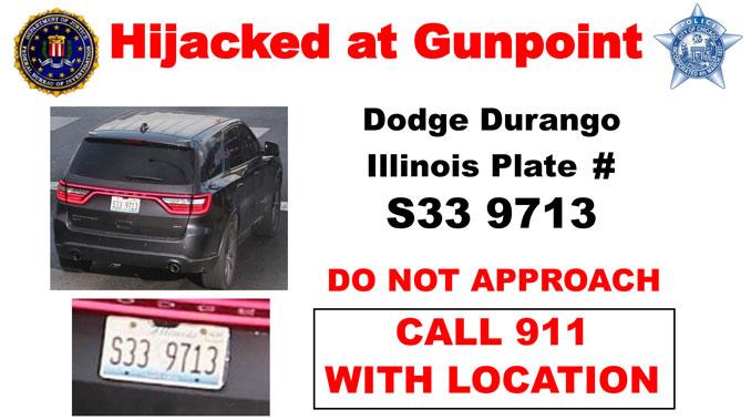 Carjacked Dodge Durango Poster with Illinois Plate S33 9713
